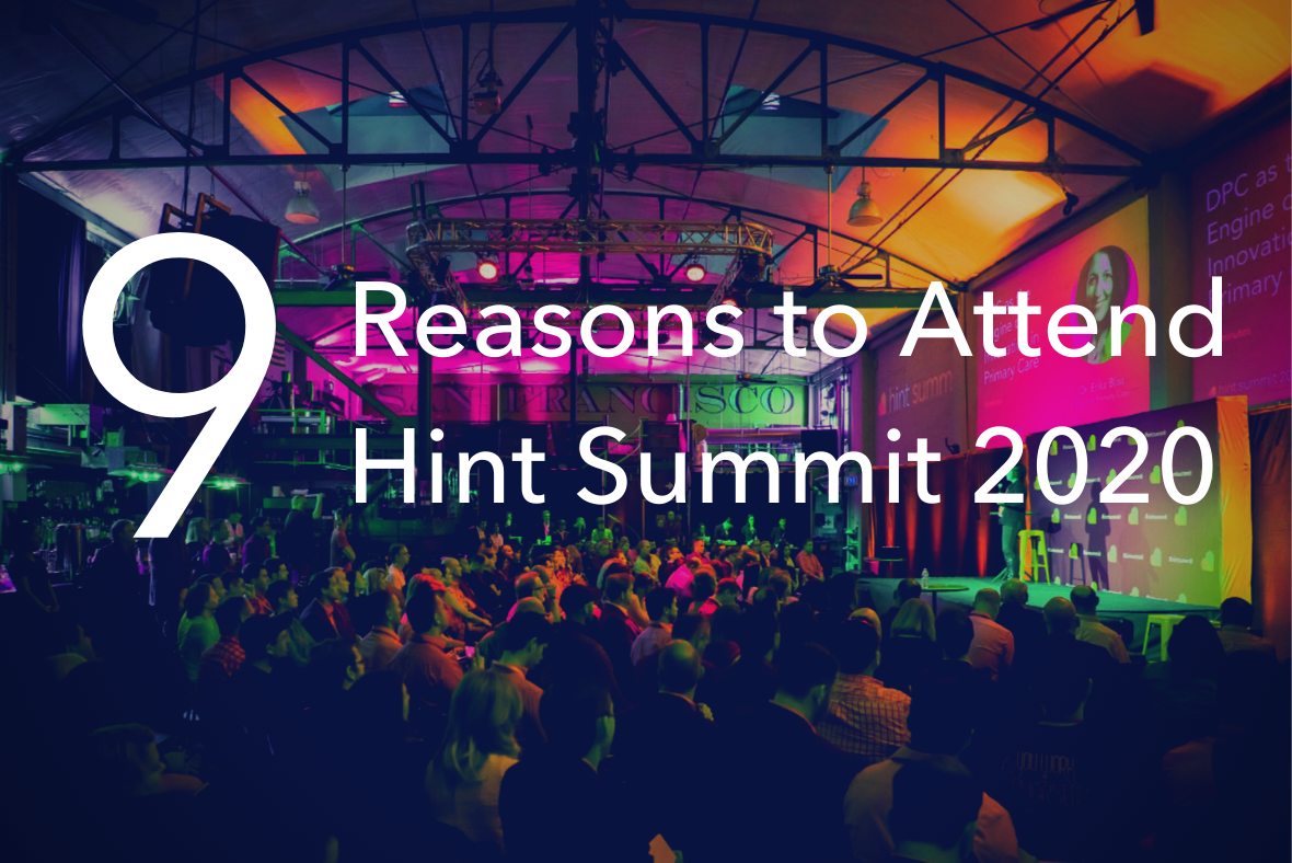 9 Reasons to Attend Hint Summit 2020