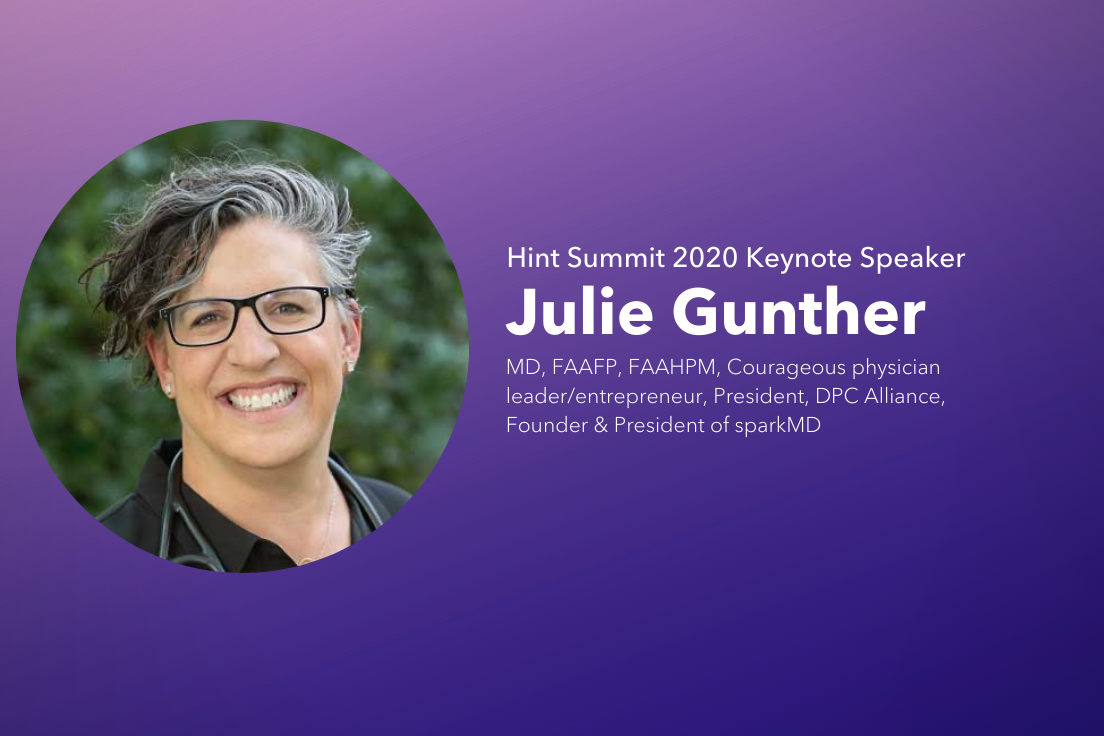 Join Julie Gunther, DPC Alliance President & Founder of SparkMD, at Hint Summit 2020