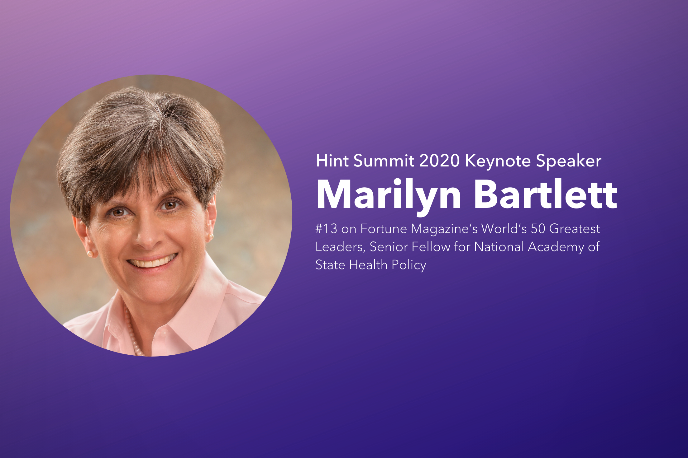 Join Marilyn Bartlett, World Class Leader & Healthcare Expert, at Hint Summit 2020